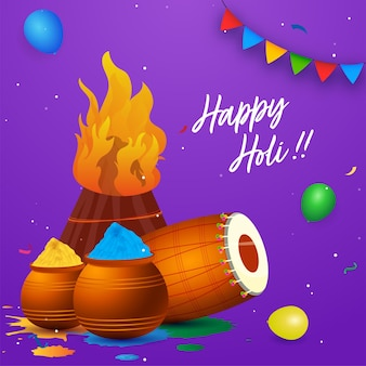 Happy holi celebration concept with bonfire, dhol, balloons and color powder in mud pots