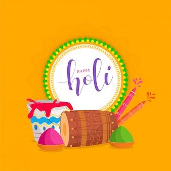 Happy holi font в круглой рамке с барабаном, водяным пистолетом, цветными чашами и ведром