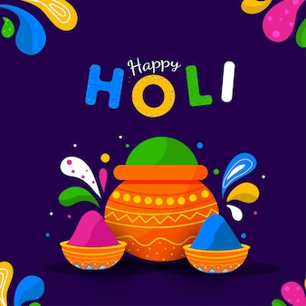 Happy holi text with mud pot and bowls full of powder illustration