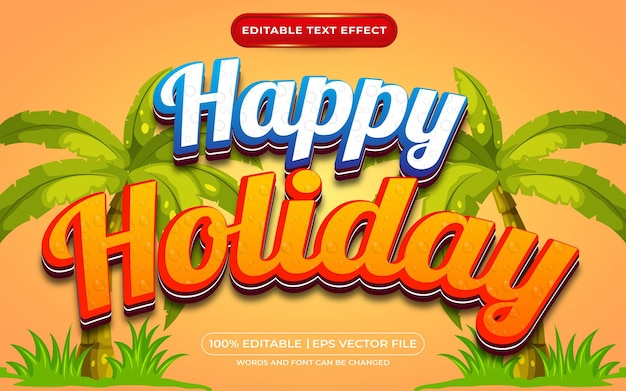 Happy holiday editable text effect template style