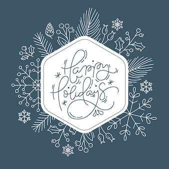 Happy holidays calligraphic lettering hand written  text. christmas greeting card