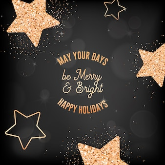 Happy holidays greeting card for christmas and new year celebration. greetings, invitation flyer or brochure design. elegant postcard with gold stars and glitter on black blurred background typography