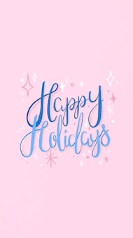 Happy holidays mobile wallpaper, cute greeting typography vector