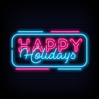 Happy holidays neon text vector. happy holidays neon sign  design template