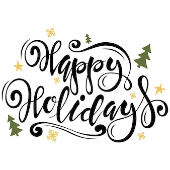 Happy holidays type. christmas greeting card with tree, snowflakes, stars and hand drawn text. vector illustration isolated