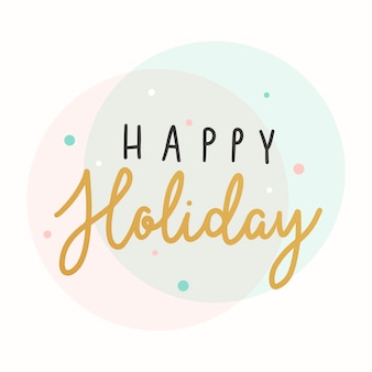 Happy holidays typography card vector