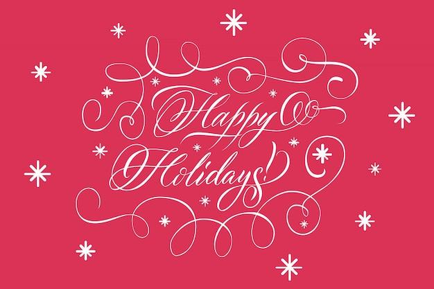 Надпись happy holidays белым на красном