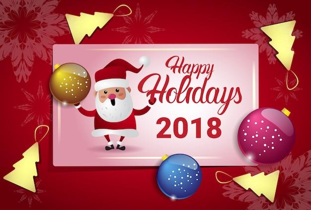 Happy holidays плакат с санта-клаусом и елкой шары новогодняя открытка концепция