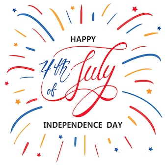 Happy independence day or 4th of july