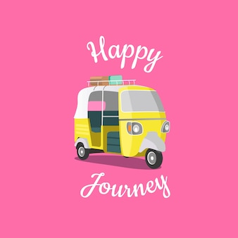 Happy journey and holidays tuk tuk poster
