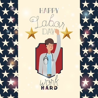 Happy labor day card with doctor