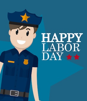 Happy labor day card with police officer cartoon