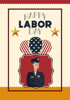 Happy labor day card with police and usa flag