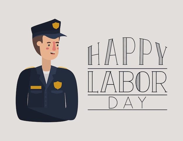 Happy labor day card with police