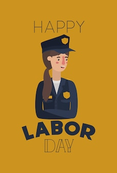 Happy labor day card with woman police