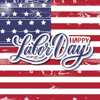 Happy labor day lettering card.
