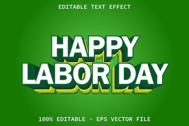 Happy labor day modern style editable text effect