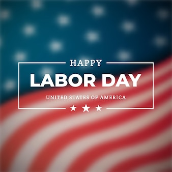 Happy labor day a national holiday of the united states