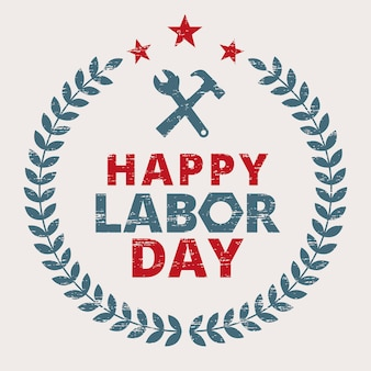 Happy labor day sign with wreath crown and tools icon illustration