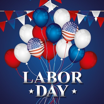 Happy labor day with balloons and pennants illustration