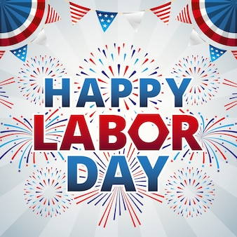Happy labor day with fireworks and pennants illustration