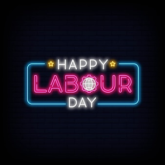 Happy labour day neon text vector