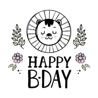 Happy lion baby birthday cute animal festive greeting card with flowers. cartoon hand drawn sketch with handwriting text clip art