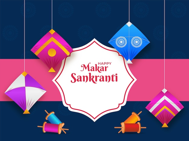 Happy makar sankranti font with colorful kites hang and string spools