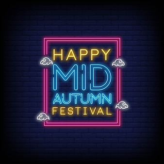 Happy mid autumn festival neon signs style text