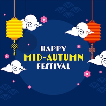 Happy mid-autumn festival text with hanging chinese lanterns, clouds and sakura flowers decorated on blue background.
