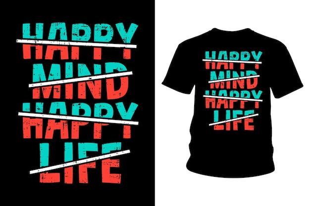 해피 마인드 해피 라이프 슬로건 티셔츠 타이포그래피 디자인