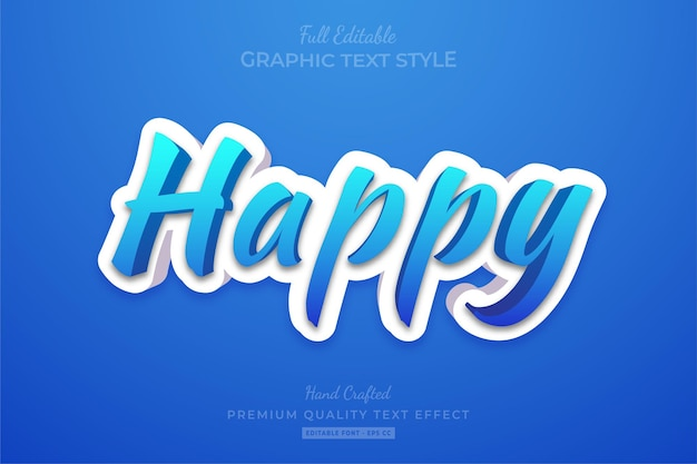 Happy modern 3d editable text effect font style