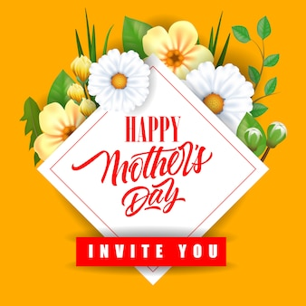 Happy Mother Day Invite You lettering with flowers. Mothers Day greeting card