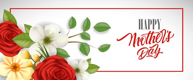 Happy mother day lettering in frame with beautiful flowers. mothers day greeting card.
