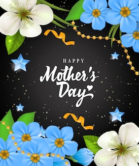 Happy Mother Day lettering with flowers on black background. Mothers Day greeting card