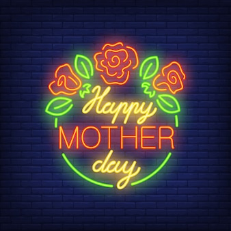 Happy mother day neon sign. green circle with roses and leaves.