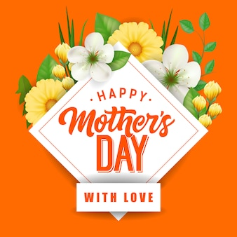 Happy Mother Day with Love lettering and flowers. Mothers Day greeting card.