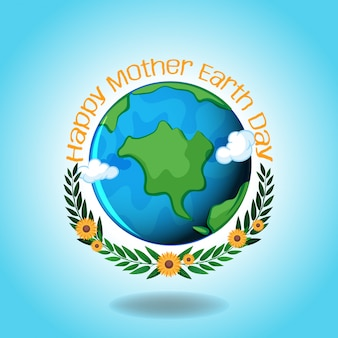 Happy mother earth day with earth and blue sky