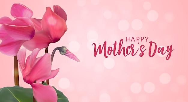 リアルなシクラメンの花と幸せな母の日の背景