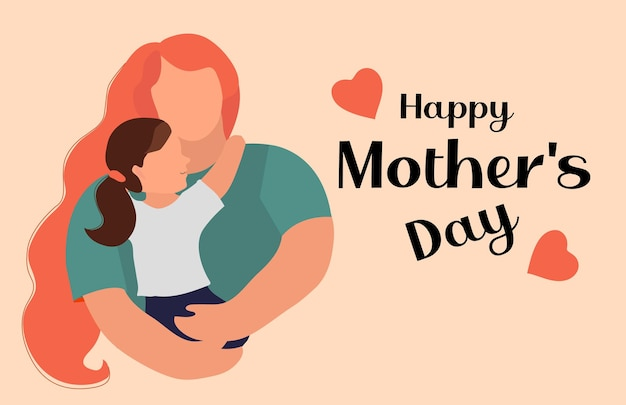 Happy mother's day. child daughter and mom hug. Premium Vector