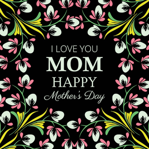 Happy mother's day decorative floral card