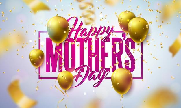 幸せな母の日グリーティングカードデザインゴールドバルーンと明るい背景に落ちる紙吹雪。バナー、チラシ、招待状、パンフレット、ポスターのお祝いイラストテンプレート。