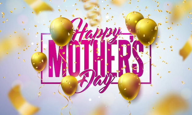 Happy mother's day greeting card design with gold balloon and falling confetti on light background.   celebration illustration template for banner, flyer, invitation, brochure, poster.