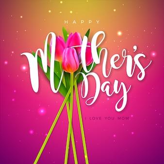 幸せな母の日グリーティングカードデザインピンクの背景にチューリップの花とタイポグラフィの手紙。バナー、チラシ、招待状、パンフレット、ポスターのお祝いイラストテンプレート。