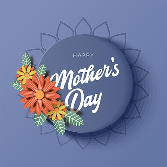 Happy mother's day greeting card with typography design and beautiful blossom flower.