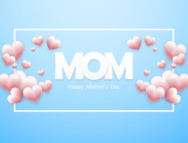 Happy mother's day with a heart on a blue background