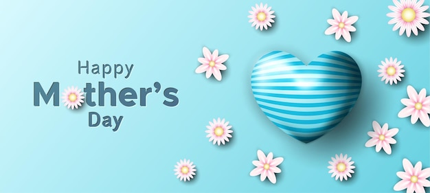 Happy mother's day with realistic hearth shape and flowers