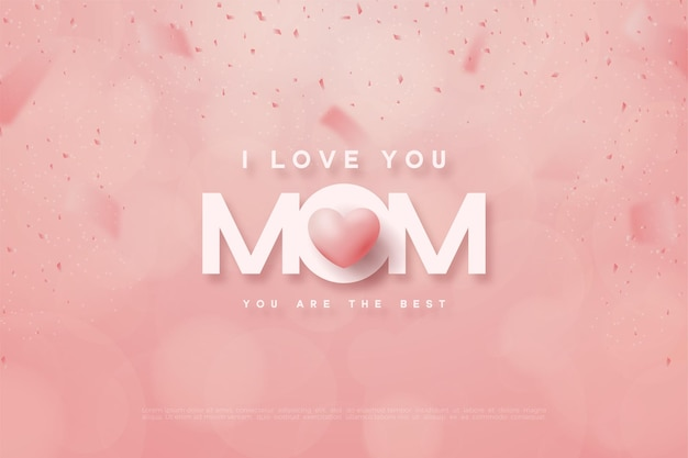 Happy mother's day with the words mom and pink love balloons.