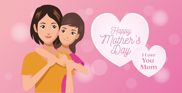 Happy mothers day character with daughter and hearts
