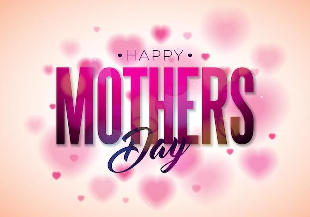 Счастливый день матери дизайн с типографикой на сердце.